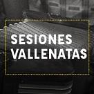 Sesiones Vallenatas: Del Valle de Upar para el mundo