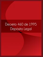 Decreto 460 de 1995 Depósito Legal