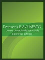 Directrices IFLA - Unesco