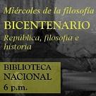 Miércoles de filosofía - Bicentenario: república, filosofía e historia