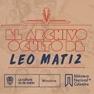 Conferencia: El archivo oculto de Leo Matiz
