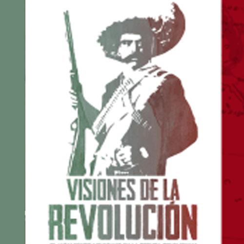Entre carabinas, batallones y adelitas: la Revolución Mexicana y su impacto en el imaginario colectivo