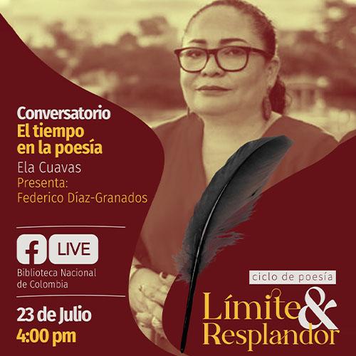 Conversatorio: El tiempo en la poesía,  con Ela Cuavas y Federico Diaz Granados.