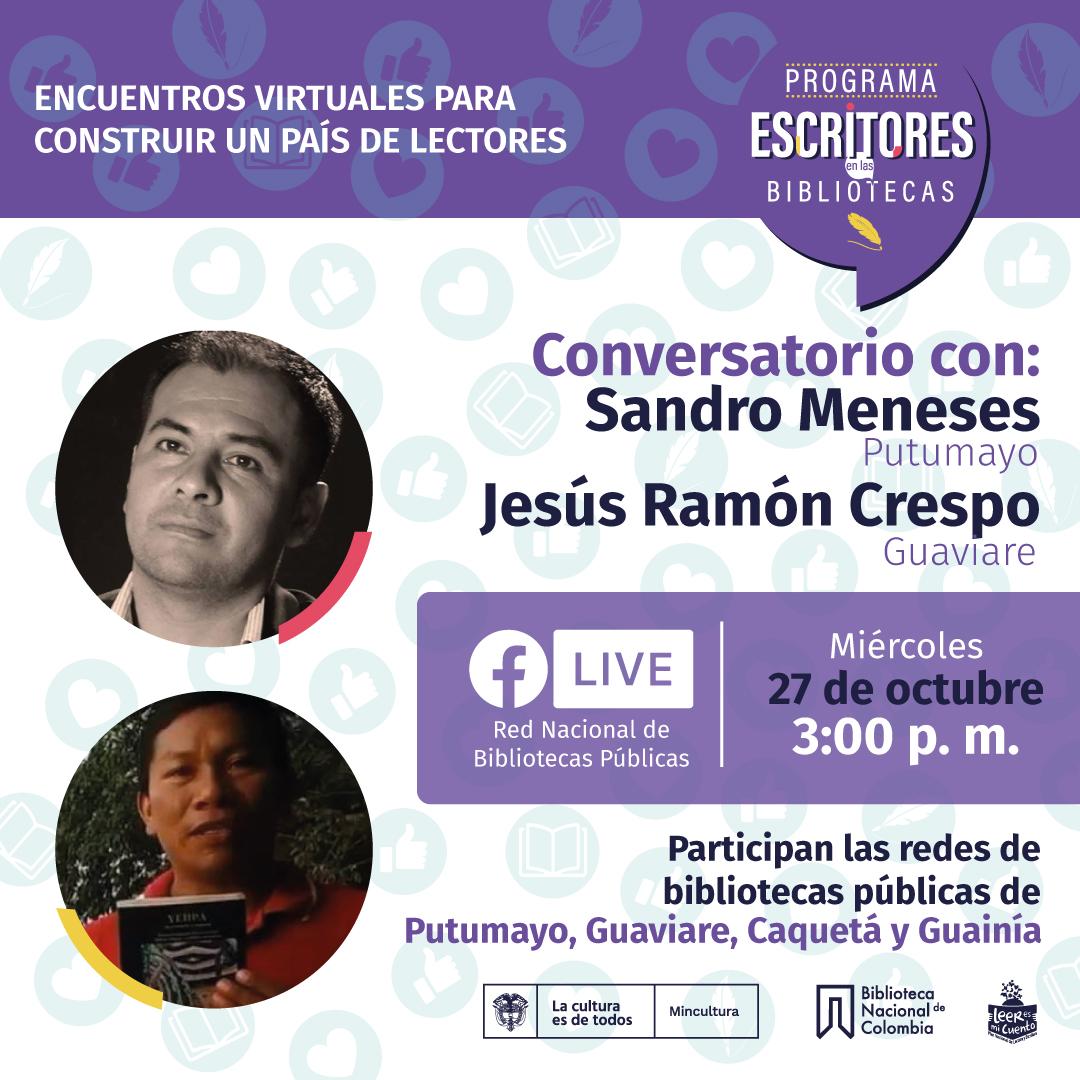 Escritores en las bibliotecas con Sandro Meneses y Jesús Ramón Crespo