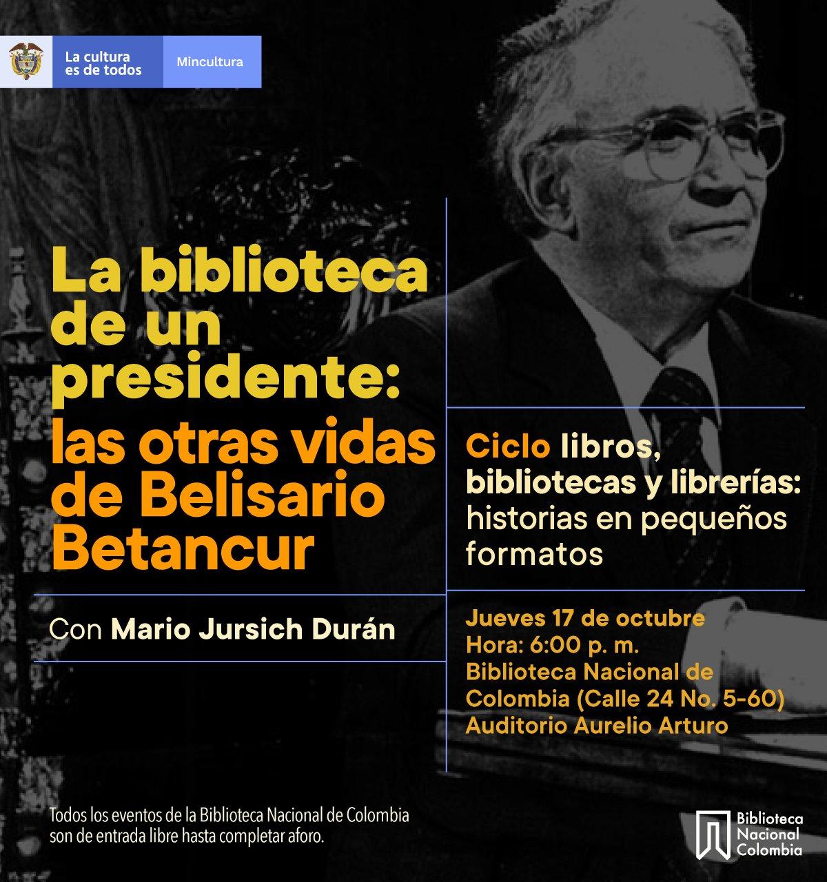 La biblioteca de un presidente: las otras vidas de Belisario Betancur