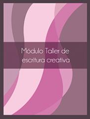 Módulo Taller de Escritura Creativa