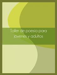 Taller de Poesía Para Jóvenes y Adultos