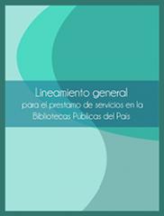 Lineamiento General Servicios Bibliotecas Públicas