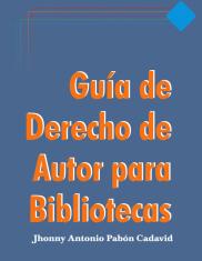 Guía de Derecho de Autor para Bibliotecas
